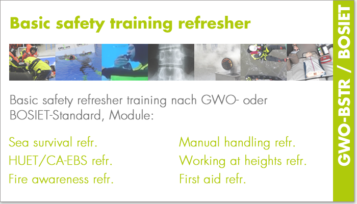 Basic safety training refresher (GWO-BSTR/BOSIET)